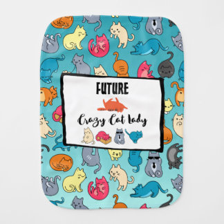 Future Crazy Cat Lady - Cute Kitty Pattern Baby Burp Cloths