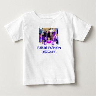 FUTURE FASHION DESIGNER. BABY T-Shirt