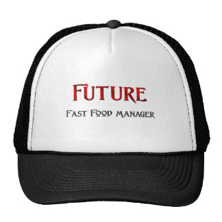 Future Fast Food Manager Trucker Hats