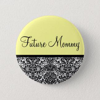 Future Mommy 2 Inch Round Button