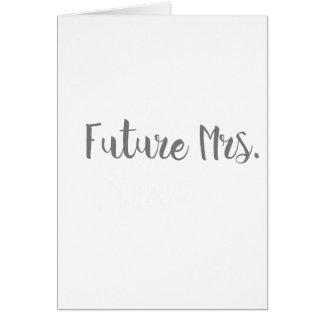 Future Mrs. Apparel Greeting Card