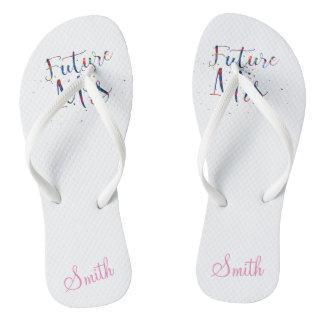 Future Mrs Customizable Flip Flops