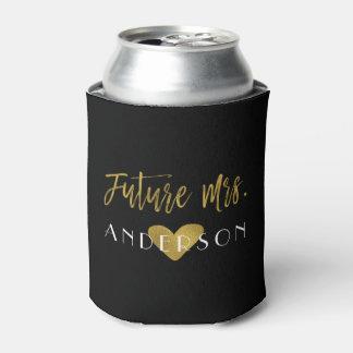 Future Mrs. Gold Foil Bride Can Cooler