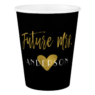 Future Mrs. Gold Foil Bride Paper Cup