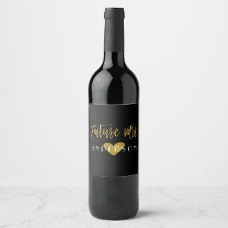 Future Mrs. Gold Foil Bride Wine Label