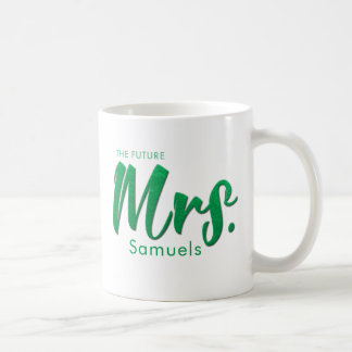 """Future Mrs."" Photorealistic Mint Green Foil Coffee Mug"