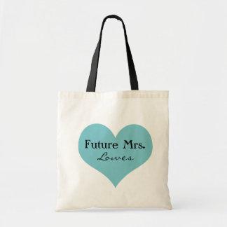 Future Mrs. Tote