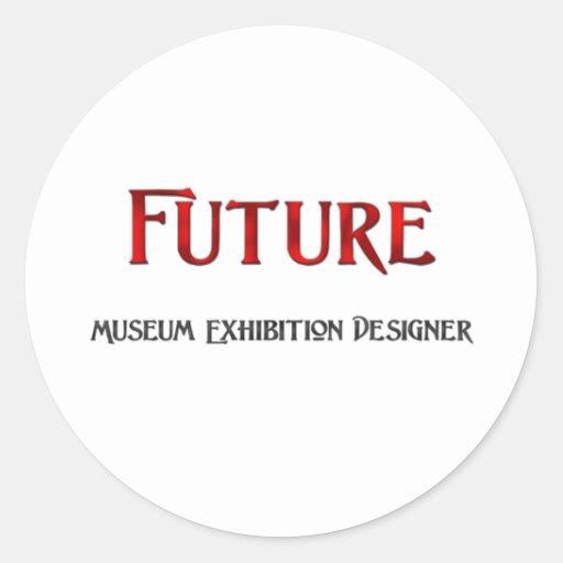 Future Museum Exhibition Designer Sticker