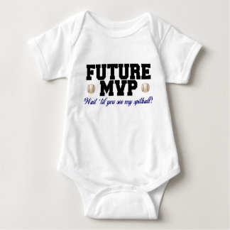Future MVP...wait till you see my spitball Baby Bodysuit