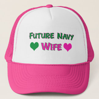 Future Navy Wife Trucker Hat
