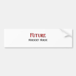 Future Nursery Nurse Bumper Stickers