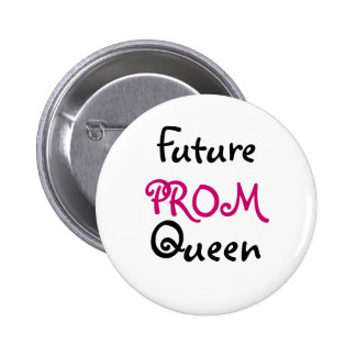 Future PROM Queen 2 Inch Round Button