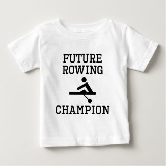 Future Rowing Champion Baby T-Shirt