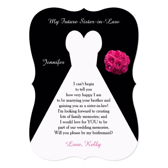 Future Sister in Law Bridesmaid Poem Request Gown Card