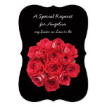 """Future Sister in Law Bridesmaid Red Roses 5"""" X 7"""" Invitation Card"""