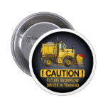 Future Snow Plow Truck Driver Button Pin