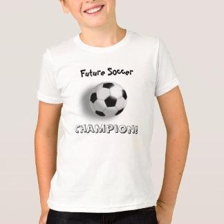 Future Soccer Champion! T-Shirt
