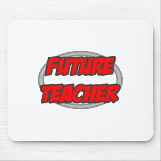 Future Teacher Mouse Pad