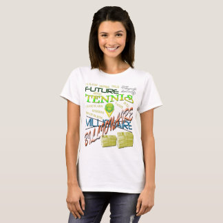 Future tennis billionaire Women's Basic T-Shirt