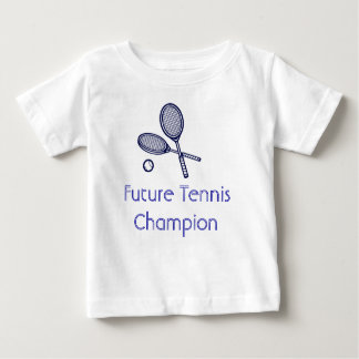 Future Tennis Champion Baby T-Shirt