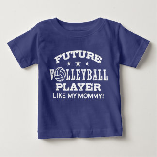 Future Volleyball Player Like My Mommy Baby T-Shirt