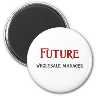 Future Wholesale Manager 2 Inch Round Magnet