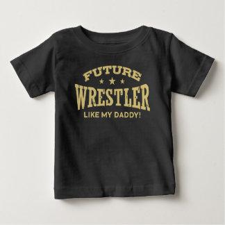 Future Wrestler Like My Daddy Baby T-Shirt