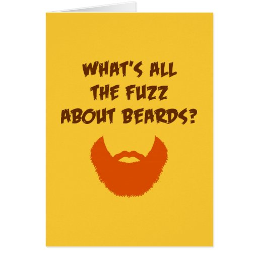 Fuzz About Beards (birthday) Card
