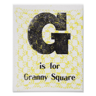 G is for Granny Square Poster