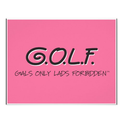 G.O.L.F. GALS ONLY LADS FORBIDDEN PERSONALIZED INVITES