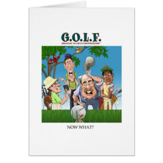 G.O.L.F. GREATEST OF LIFE'S FRUSTRATIONS CARD