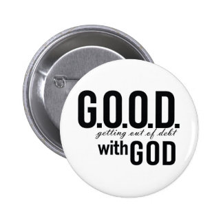 G.O.O.D. with GOD 2 Inch Round Button