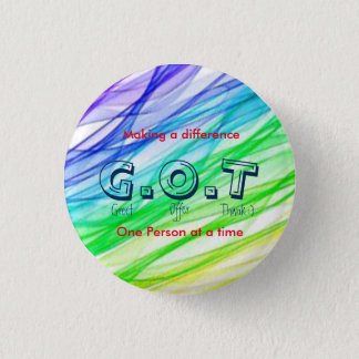 """G.O.T"" customer service? 1 Inch Round Button"