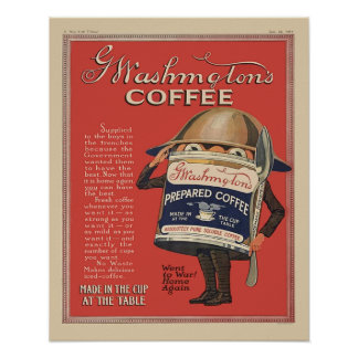 G  Washington Instant Coffee WW1 Vintage Patriotic Poster
