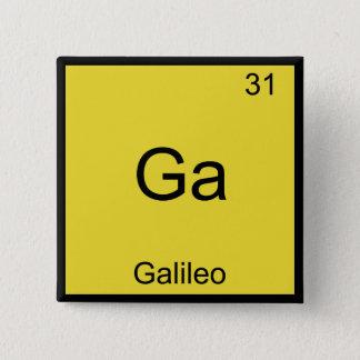 Ga - Galileo Funny Chemistry Element Symbol Tee 2 Inch Square Button