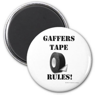 Gaffers Tape Rules Magnet