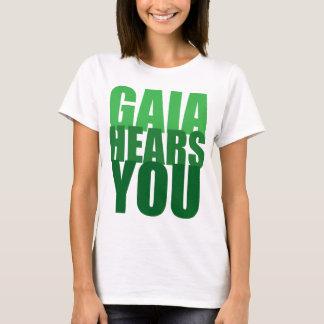Gaia Hears You T-Shirt