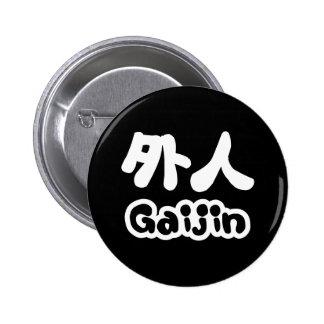 Gaijin 外人 | Kanji Nihongo Japanese Language 2 Inch Round Button