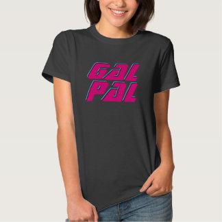 Gal Pal Tshirts