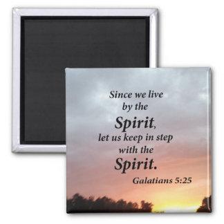 Galatians 5:25 square magnet