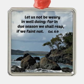 Galations 6:9 Let us not be weary in well doing Silver-Colored Square Ornament