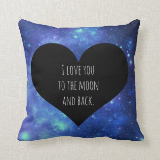 Galaxy I love you to the moon and back pillow