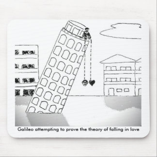 Galileo attempting to prove the theory...Mousepad Mouse Pad