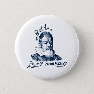 Galileo is My Homeboy 2 Inch Round Button