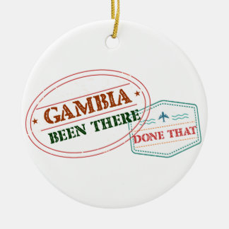 Gambia Been There Done That Ceramic Ornament