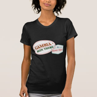 Gambia Been There Done That T-Shirt