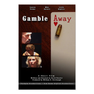 Gamble Away Poster