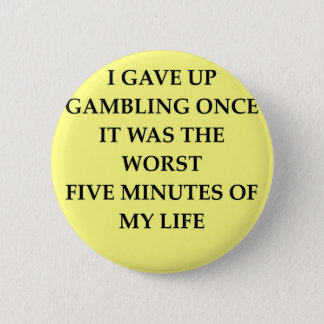 GAMBLING.jpg 2 Inch Round Button