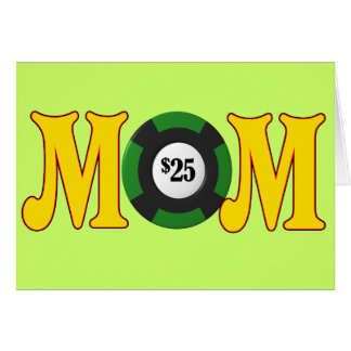 Gambling T-shirts and Gifts For Mom Greeting Card
