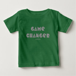 Game Changer baby t-shirt